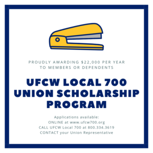 UFCW Local 700 Union Scholarship Applications Available