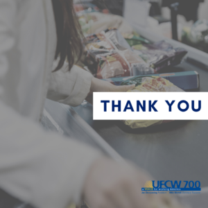 UFCW Members Continue to Provide Invaluable Service to Community