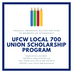UFCW Local 700 Announces Union Scholarship Program